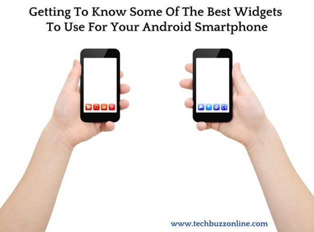 Getting To Know Some Of The Best Widgets To Use For Your Android Smartphone