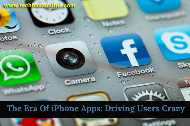 The Era Of iPhone Apps: Driving Users Crazy