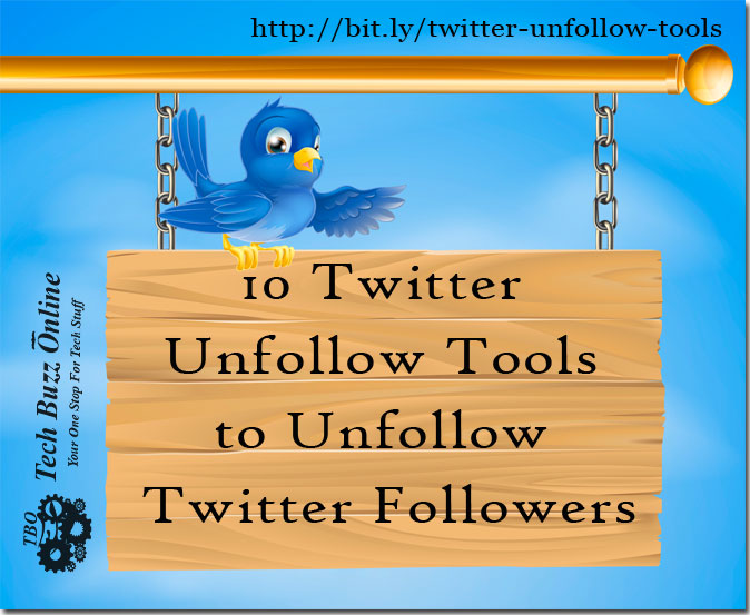 10 Twitter Unfollow Tools to Unfollow Twitter Followers