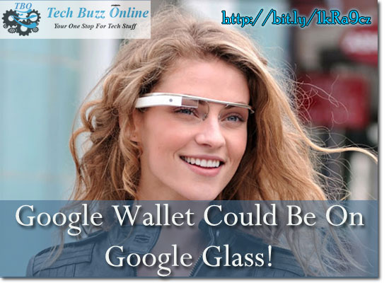 Google Wallet Could Be On Google Glass