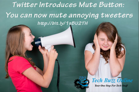 Twitter Introduces Mute Button: You can now mute annoying tweeters