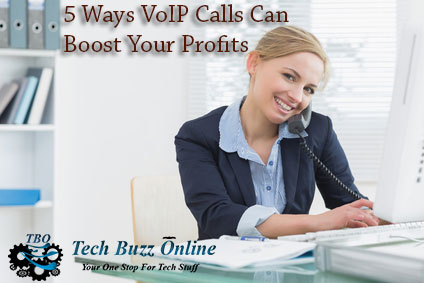 VoIP calls can boost business profits