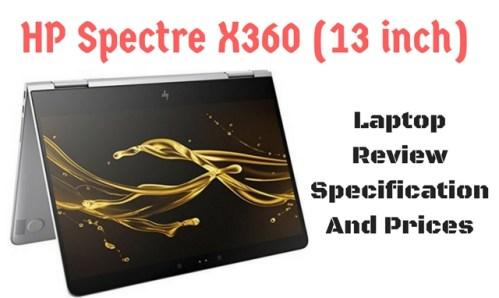 HP Spectre X360 Laptop Review