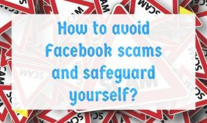 How to avoid Facebook scams?