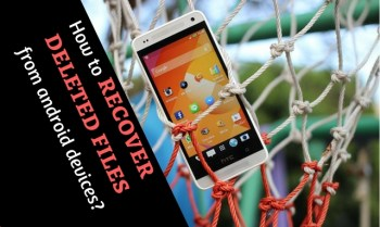 Tutorial to recover deleted files from android devices
