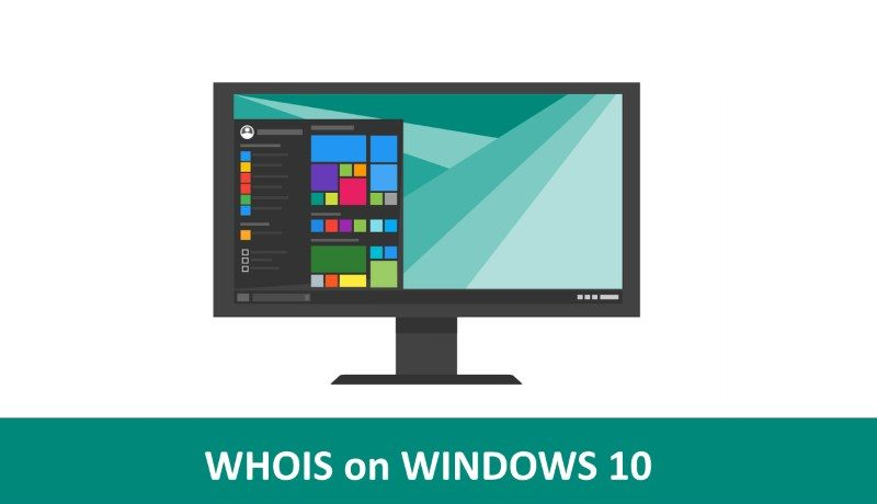 How to Use WHOIS Command in Windows 10