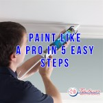 Paint Like A Pro In 5 Easy Steps
