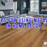 Tips For Using Metals In Home Decor