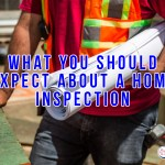 What You Should Expect About a Home Inspection