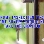 Home Inspection Tips Home Buyers Should Not Take for Granted