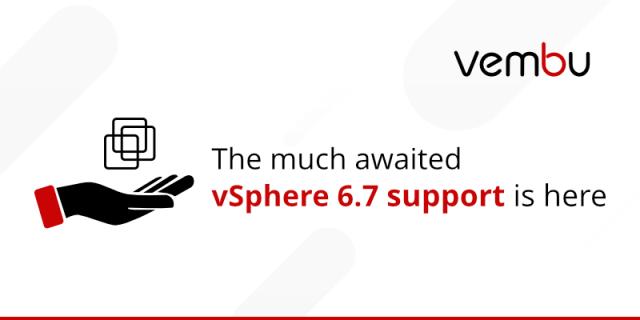 Vembu supports vSphere 6.7 : Join Webinar