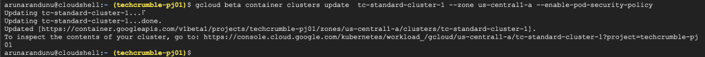 Kubernetes Engine POD Security Policies : enable POD Security Policy