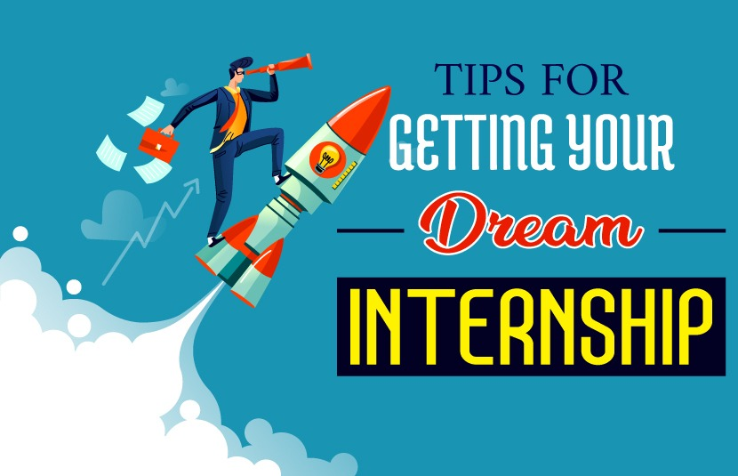 Tips for Getting Your Dream Internship