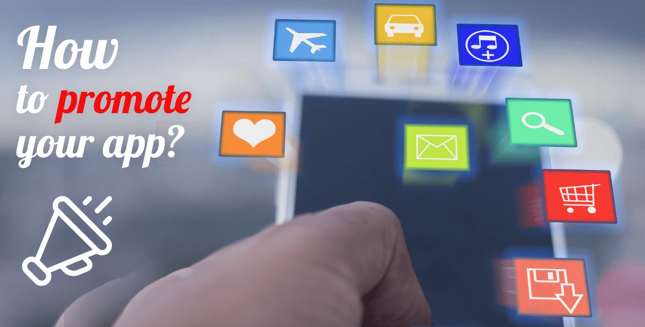 Top Strategies to Promote Mobile App Idea