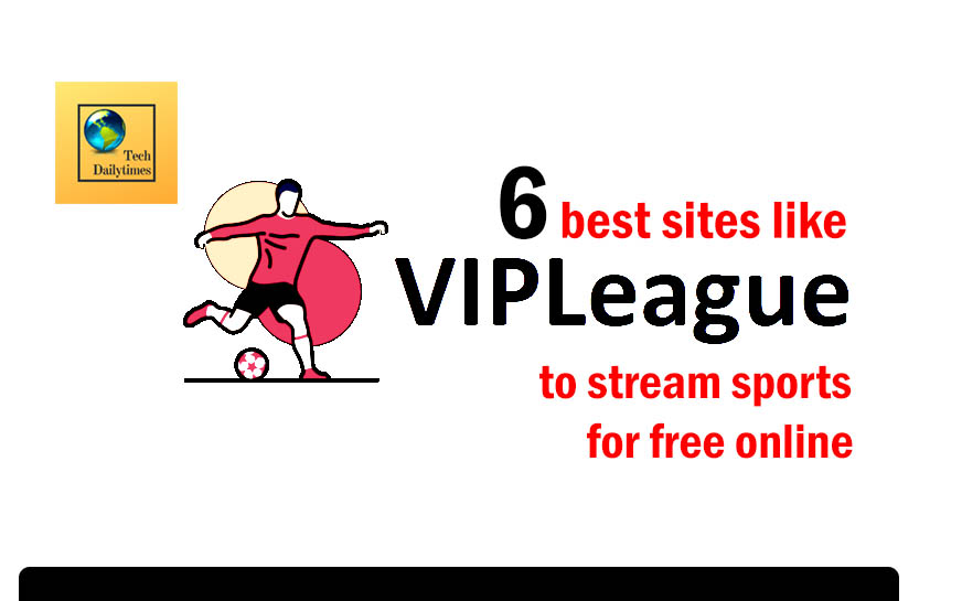 6 best sites like VIPLeague to stream sports for free online
