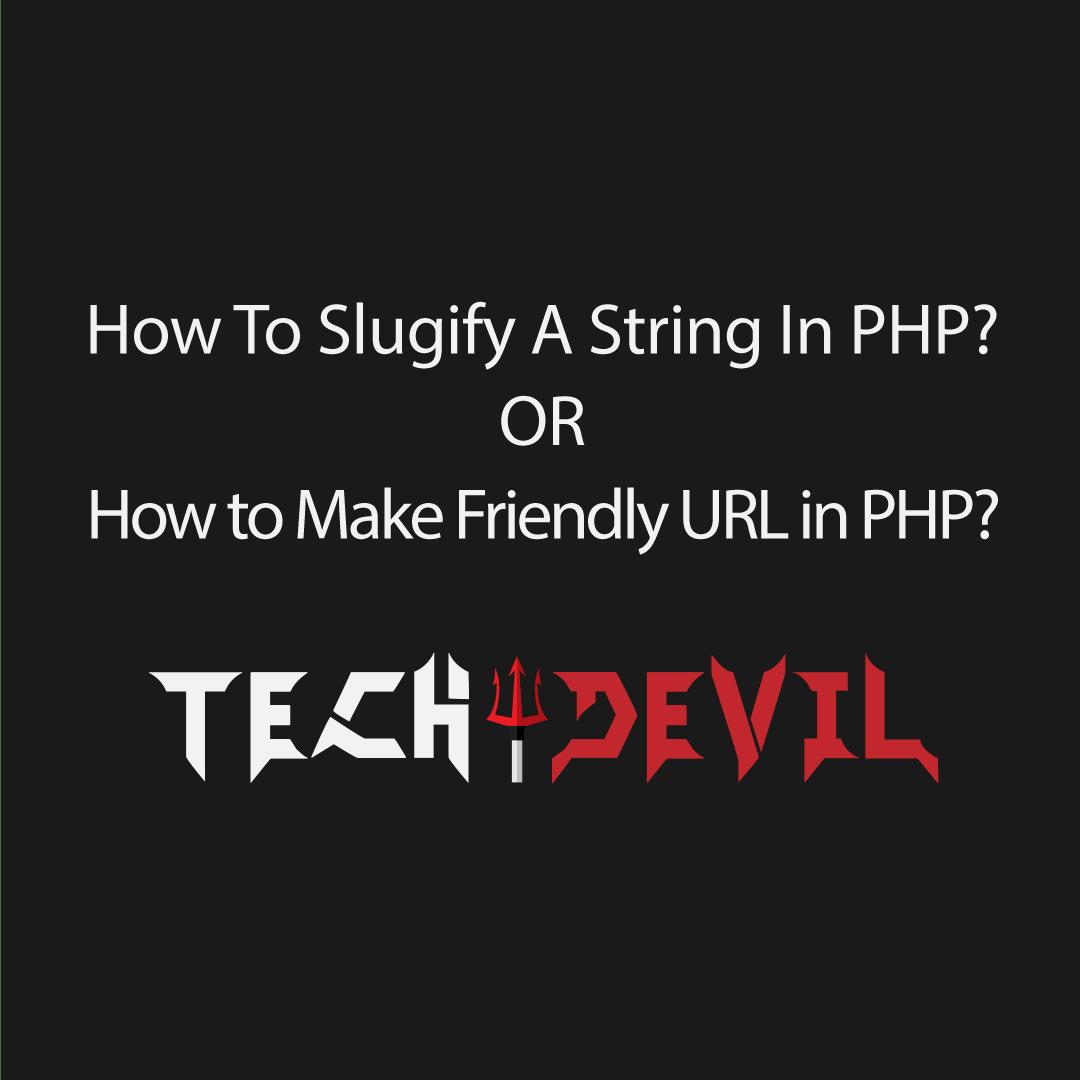 slugify a String In php