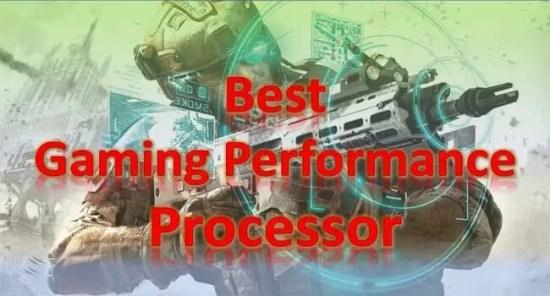 best gaming performance processor