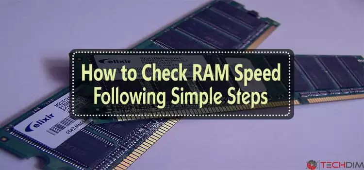 How-to-Check-RAM-Speed-Following-Simple-Steps