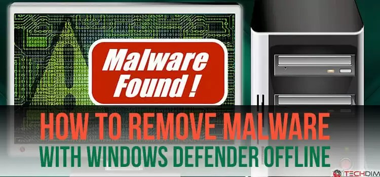 How to Remove Malware with Windows Defender Offline | Step