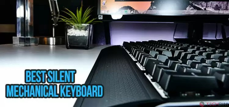 Best Silent Mechanical Keyboard