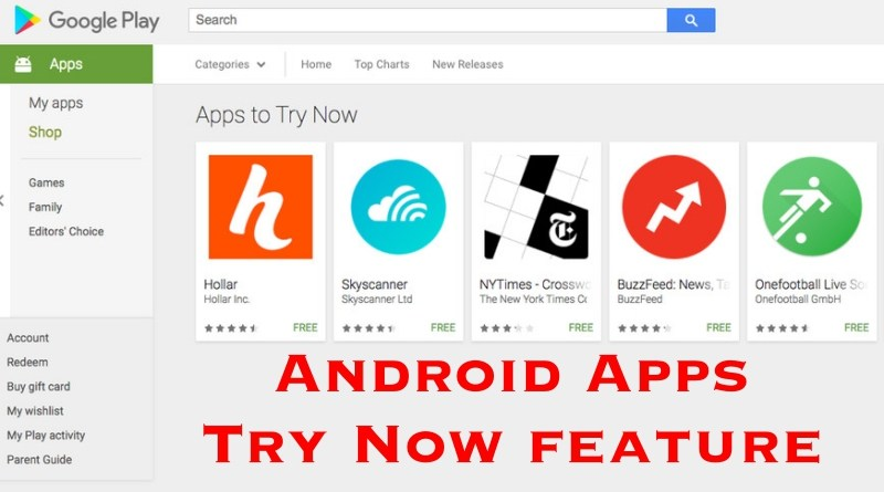 android apps try now feature