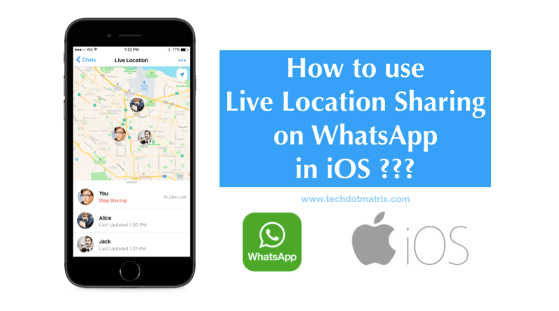 how to use live location sharing on whatsapp in ios