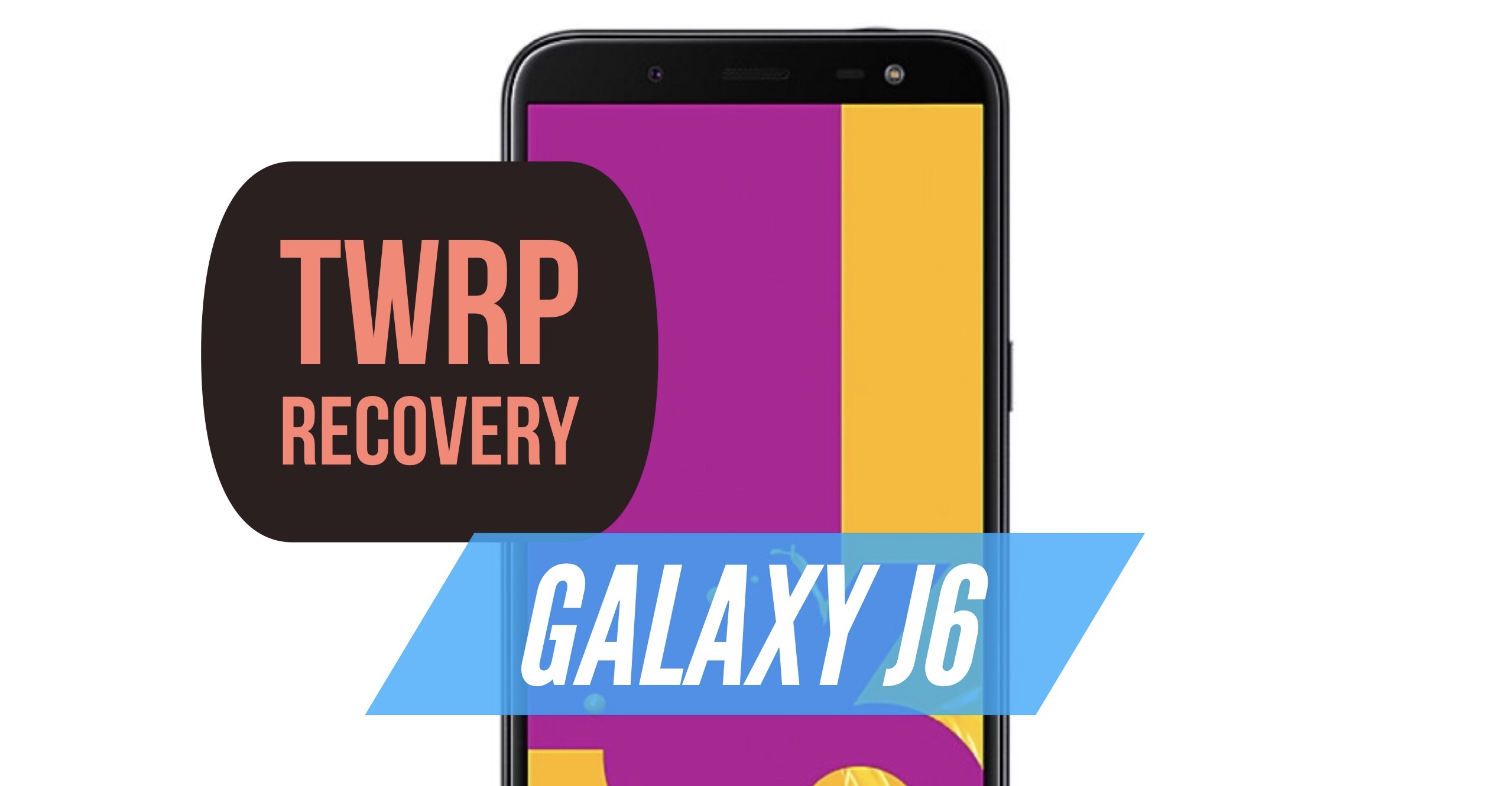 How to install TWRP Recovery on Galaxy J6? INSTRUCTIONS!