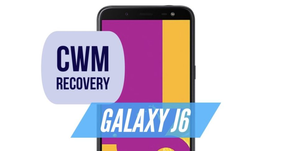 How to install CWM Recovery on Galaxy J6? Step by Step GUIDE!