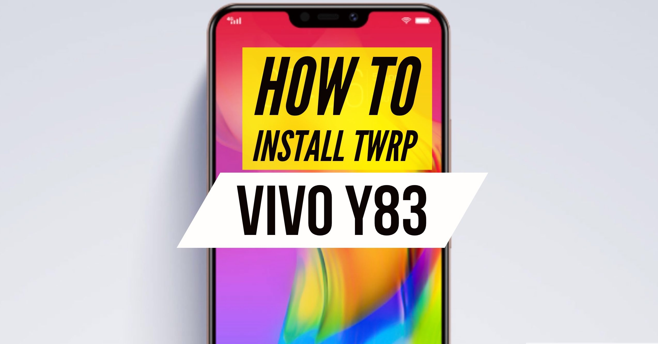 VIVO Y83 TWRP Recovery Installation - Two Easy METHODS!