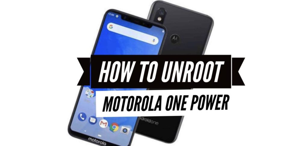 unroot motorola one power