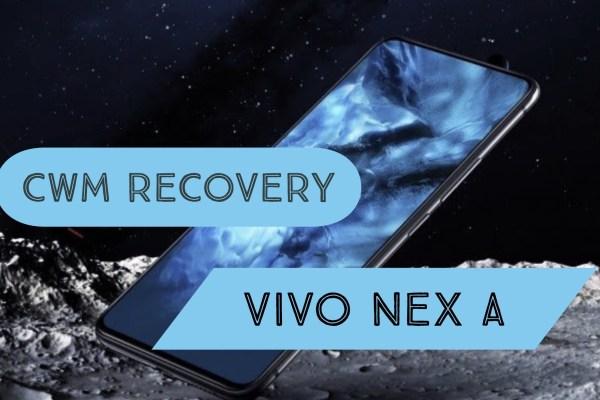 CWM Recovery VIVO NEX A