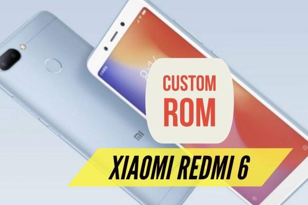 Custom ROM Redmi 6