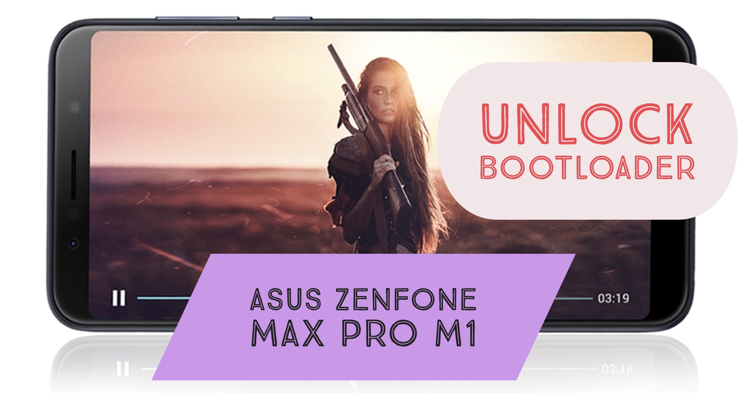 How to Unlock bootloader on ASUS Zenfone Max Pro M1? APK!