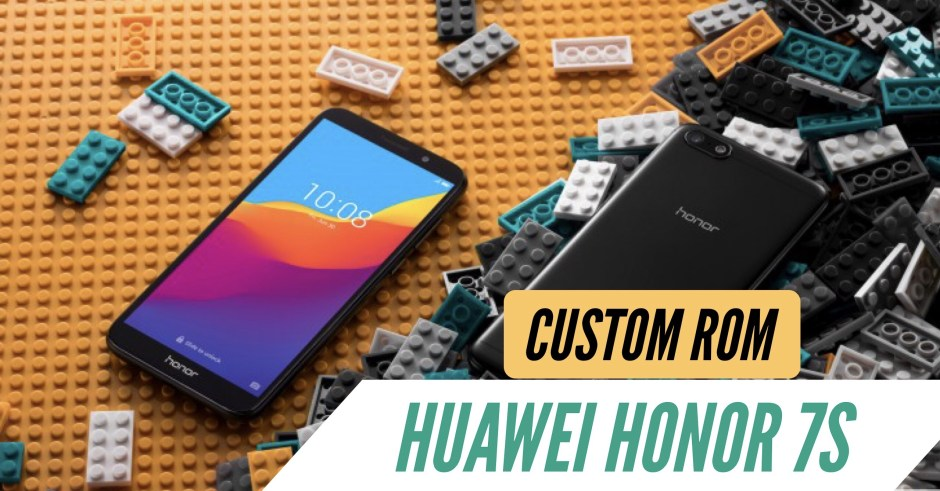 How to Install Custom ROM on Huawei Honor 7S: CWM & TWRP
