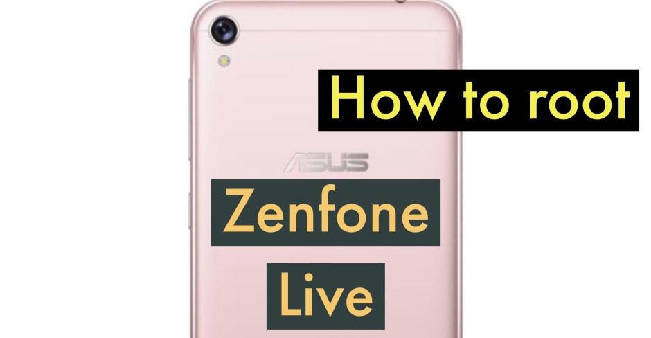 How to Root ASUS Zenfone LIVE (L1) ZA550KL? Four Methods, SuperSU