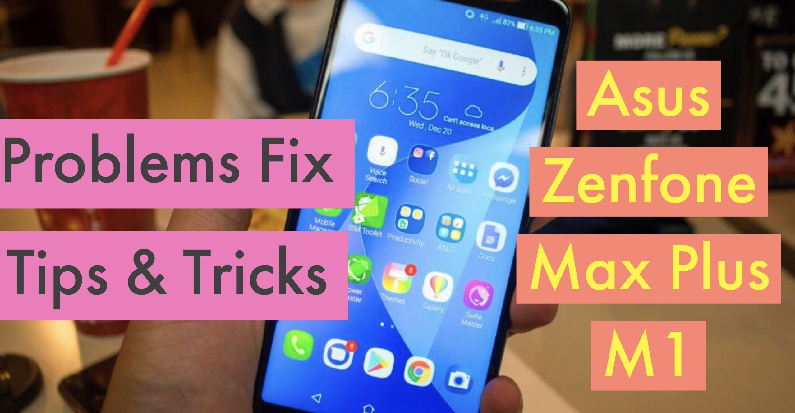 ASUS Zenfone Max Plus M1 Most Common Issues FIX - TIPS & TRICKS!