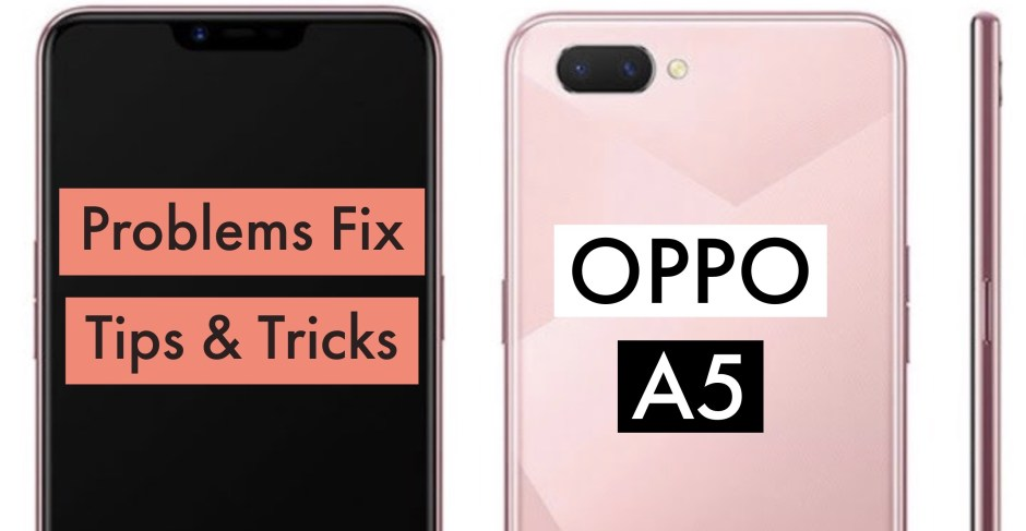OPPO A5 Most Common Issues & Problems + Solution Fix: TIPS
