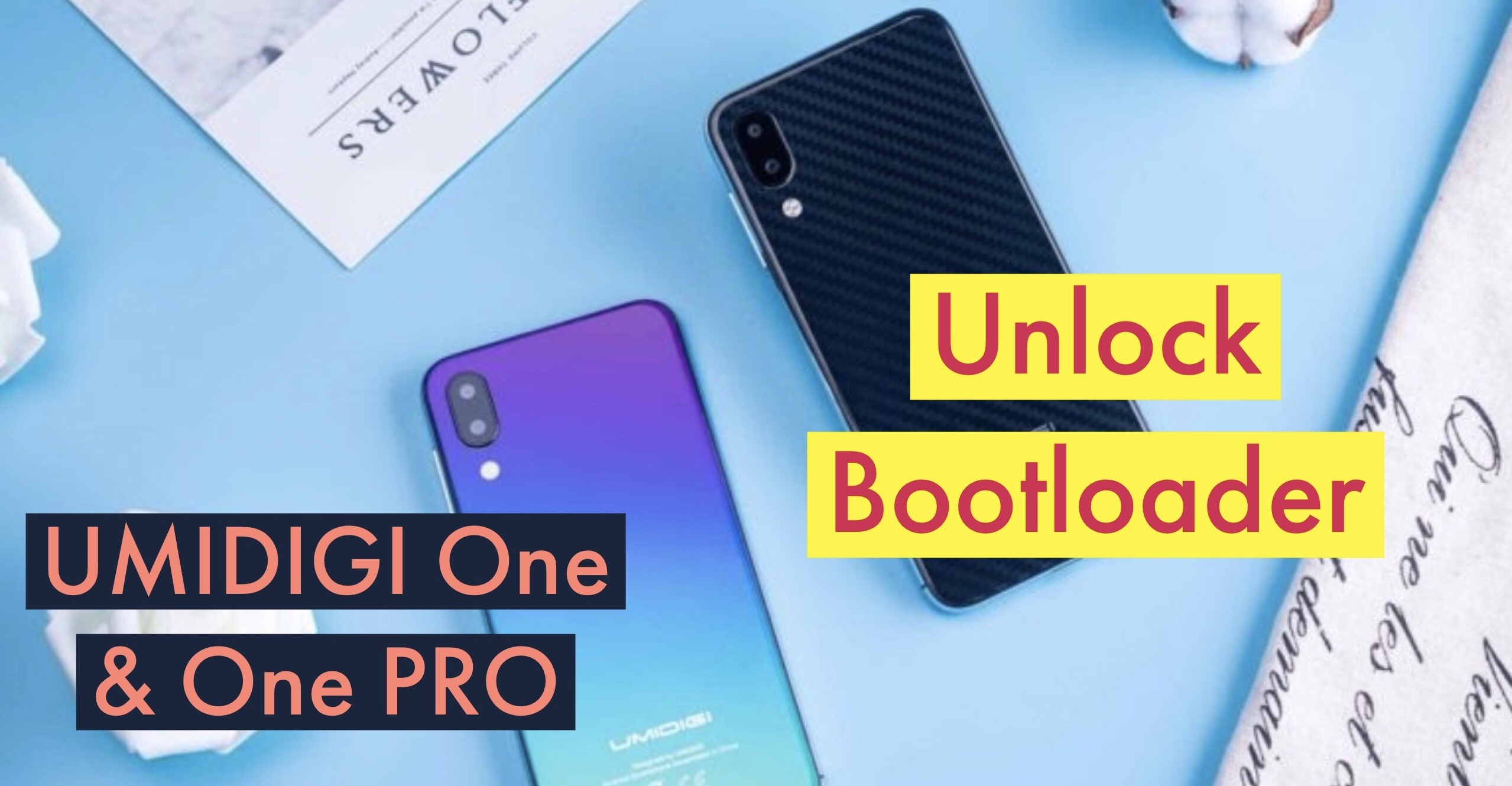 How to Unlock Bootloader on UMIDIGI One & One PRO? Fastboot
