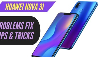 Huawei Nova 3 Most Common Issues & Solution Fix: TIPS & TRICKS!