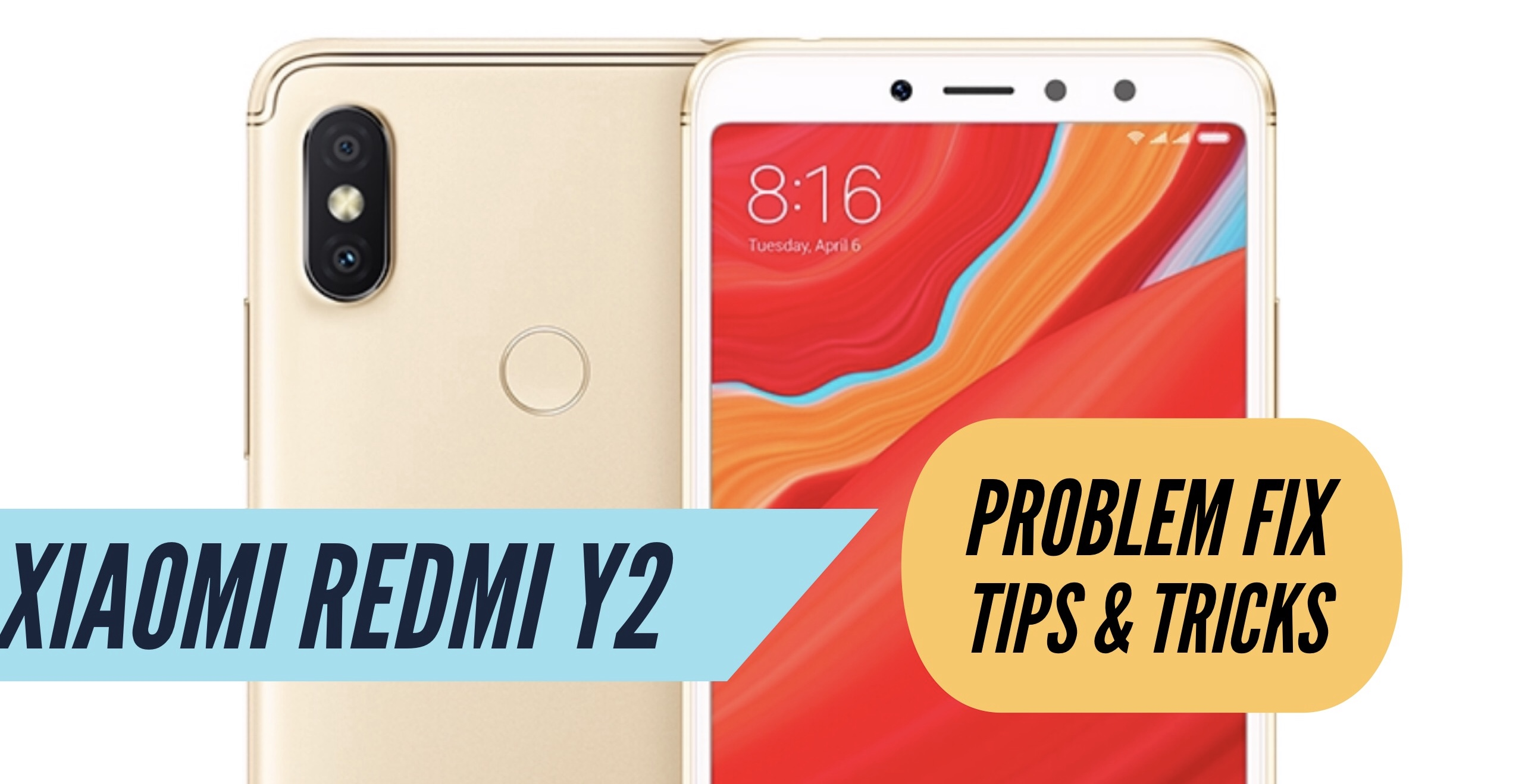 Xiaomi Redmi Y2 Most Common Problems & Issues + Solution Fix
