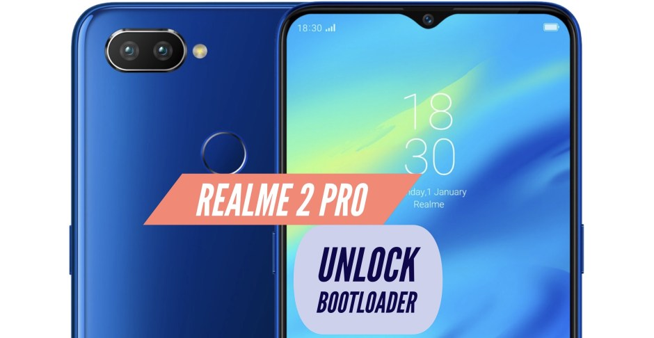 Unlock Bootloader Realme 2 Pro