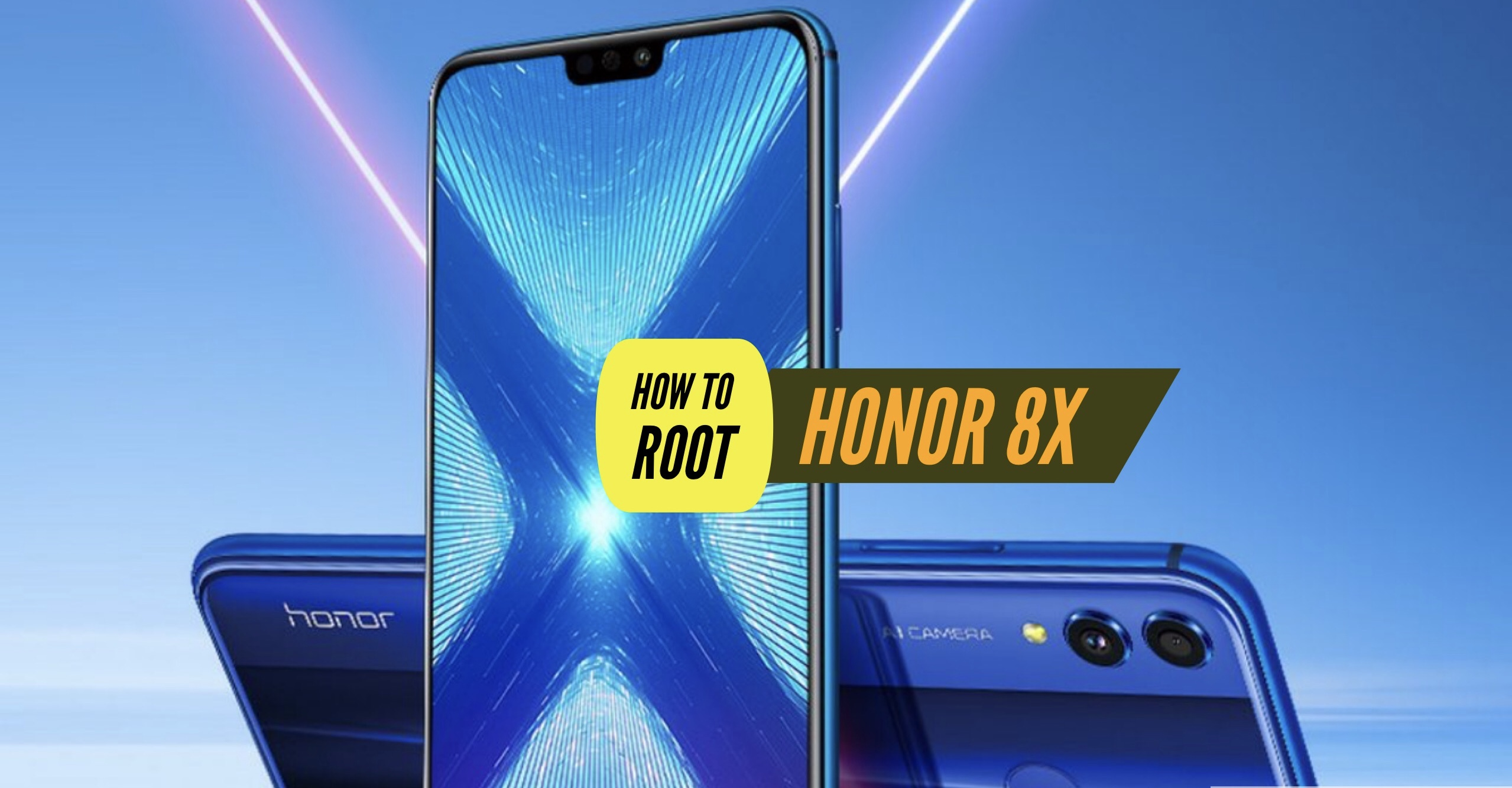 How to Root Honor 8X via SuperSU & Magisk & Without PC + More!