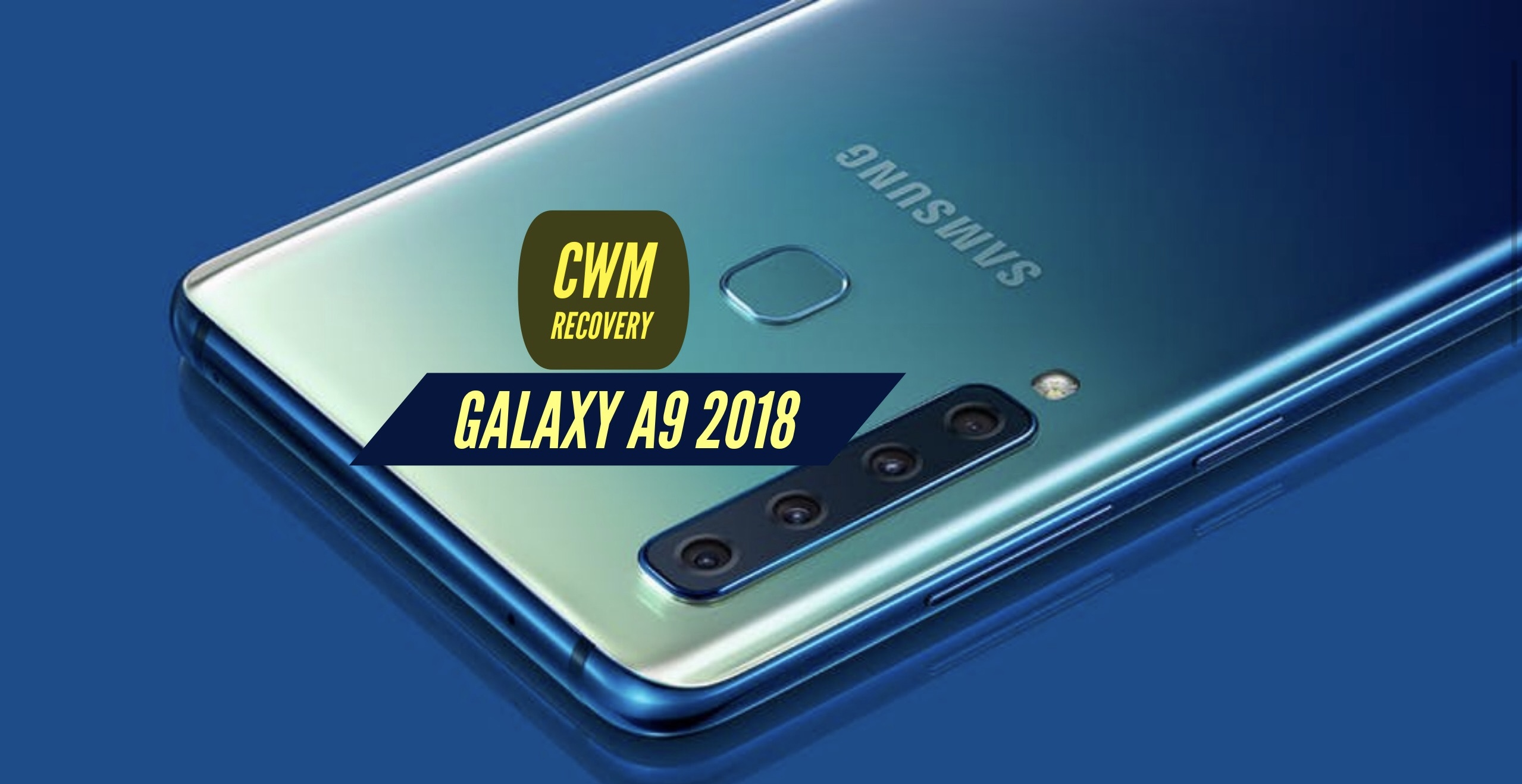 How to Install CWM Recovery on Samsung Galaxy A9 2018?