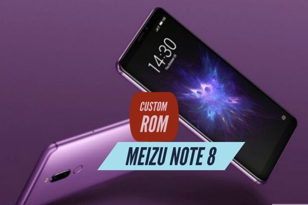 Meizu Note 8 Custom ROM