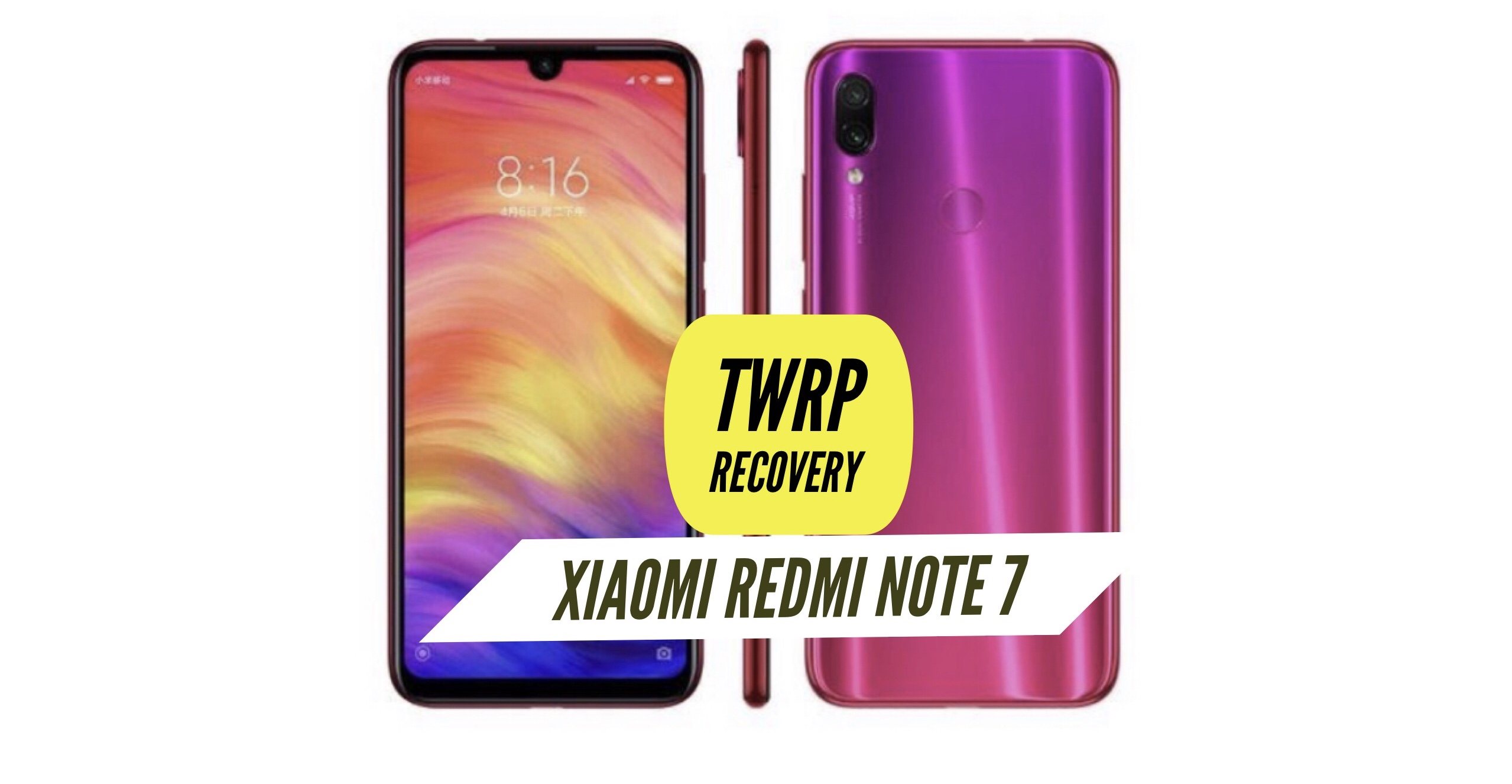 How to Install TWRP Recovery on Xiaomi Redmi Note 7