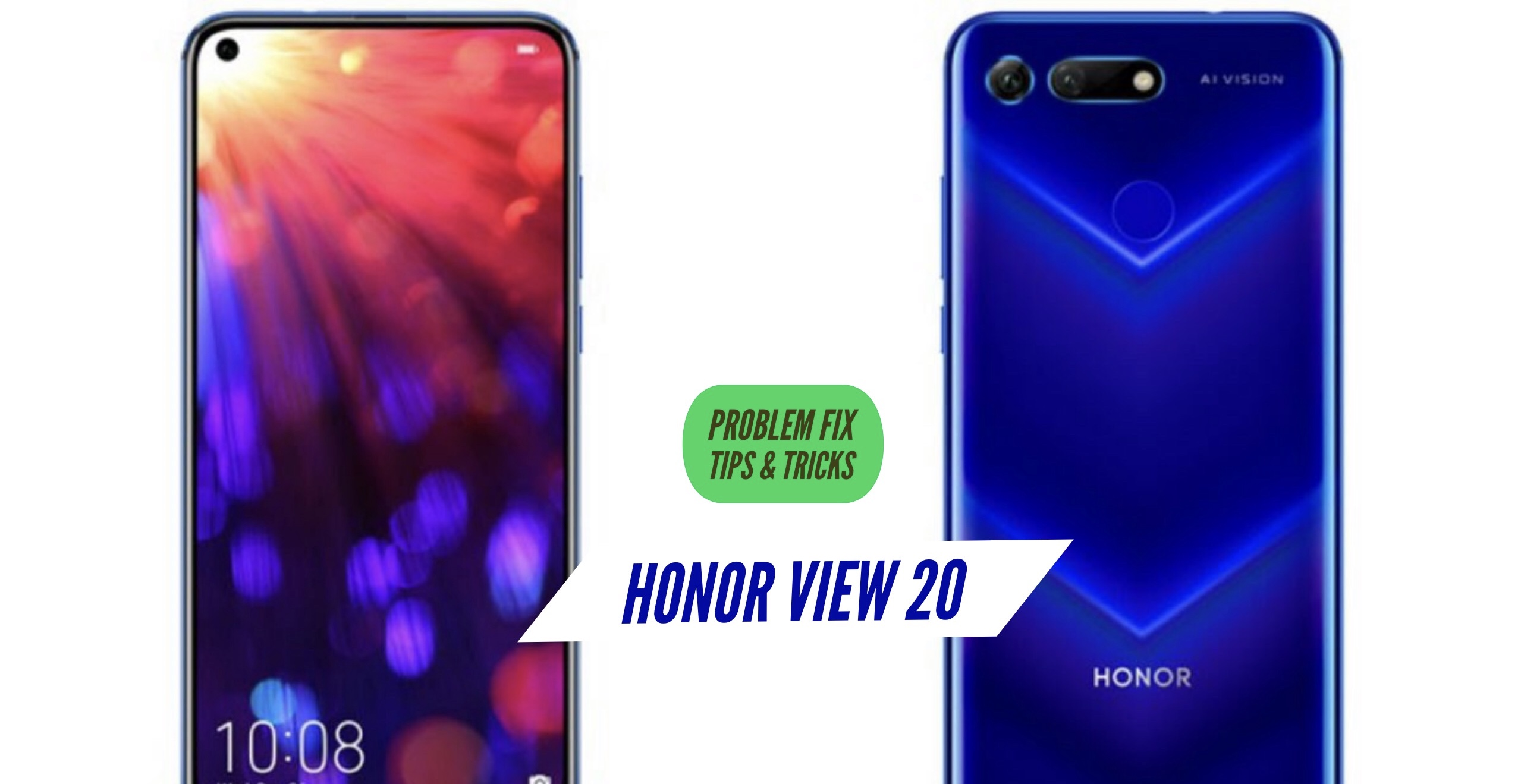 Honor View 20 Most Common Problems & Issues + Solution Fix