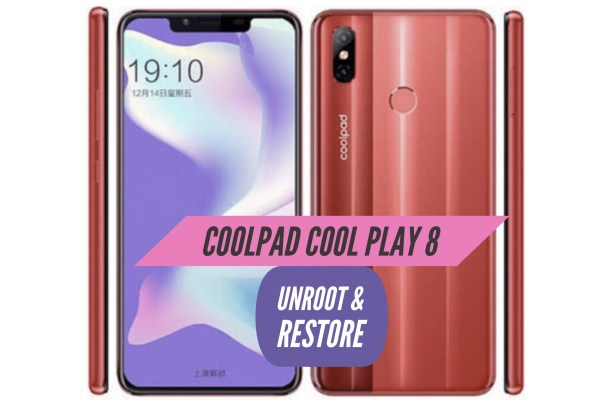 Unroot Coolpad Cool Play 8 Restore Stock ROM