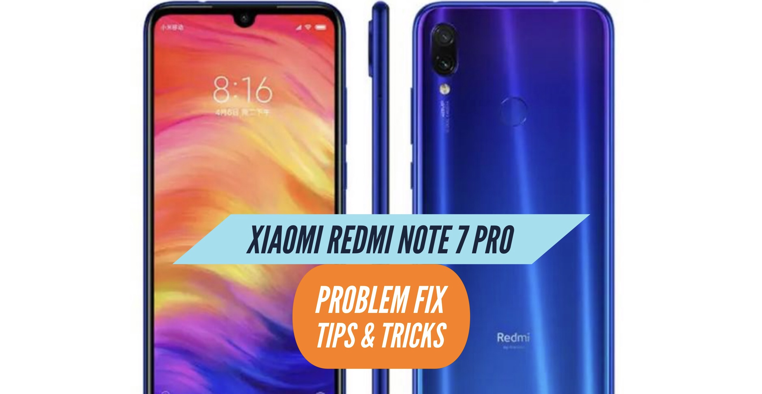 Redmi Note 7 Pro Most Common Problems & Issues + Solution Fix - Tips