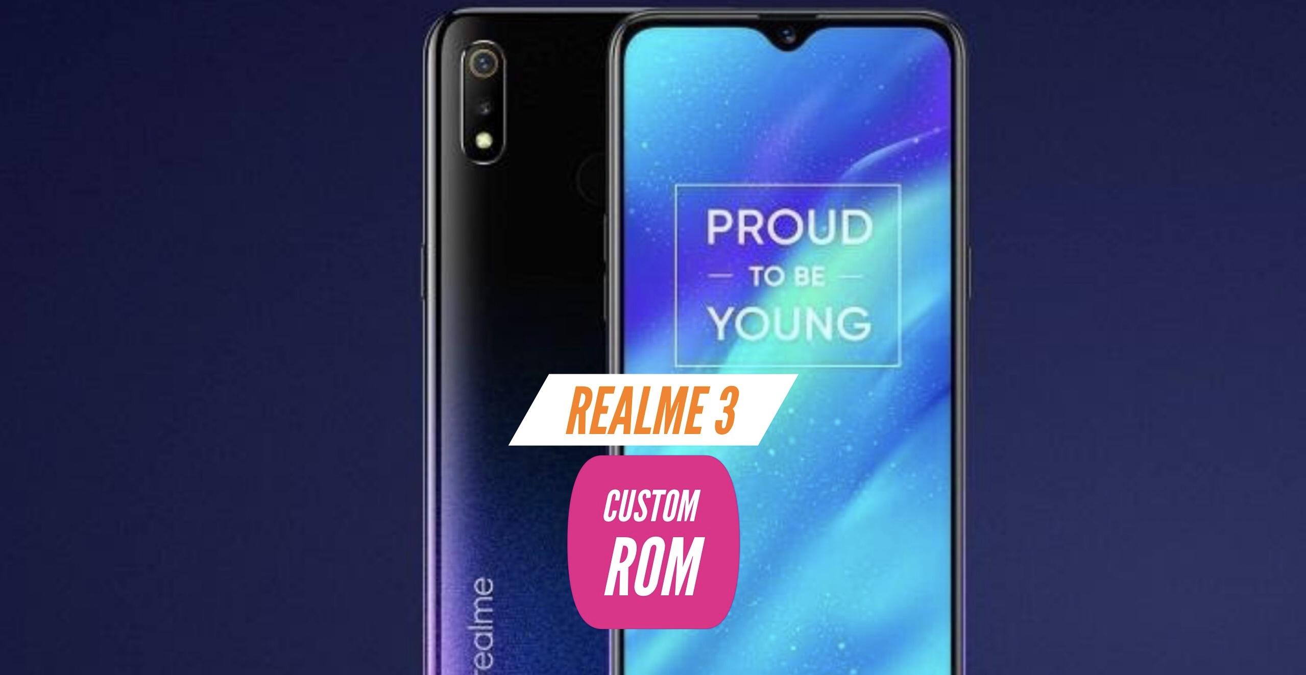 Realme 3 Custom ROM Installation - Two Easy METHODS!