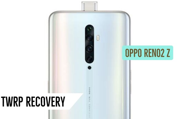 OPPO Reno 2Z TWRP Recovery